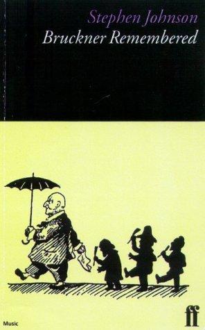 Download Bruckner Remembered (Composers Remembered Series) PDF