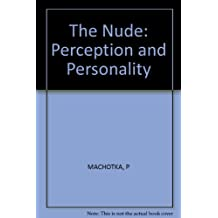 Nude: Perception Annd Personality