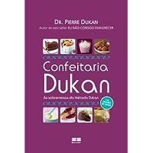 Confeitaria Dukan: As sobremesas do Método Dukan