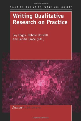 Writing Qualitative Research on Practice (Practice, Education, Work and Society)