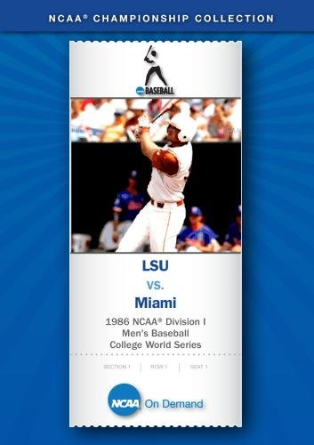 1986 NCAA(r) Division I Men's Baseball College World Series - LSU vs. Miami ()