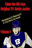 Tobor the 8th Man Original TV Series Anime Vol. 1  [Remastered & Restored]