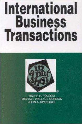 International Business Transactions: In A Nutshell (Nutshell Series.)