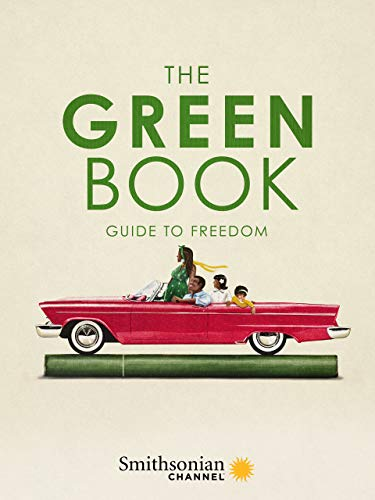 The Green Book: Guide to Freedom (Best Travel Trailers 2019)