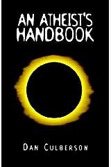 An Atheist's Handbook Paperback