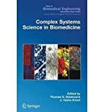 Complex Systems Science in Biomedicine 9780306477874