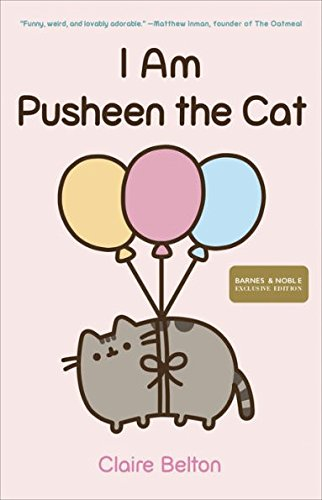 I Am Pusheen the Cat (Exclusive Edition) - Exclusive Cat