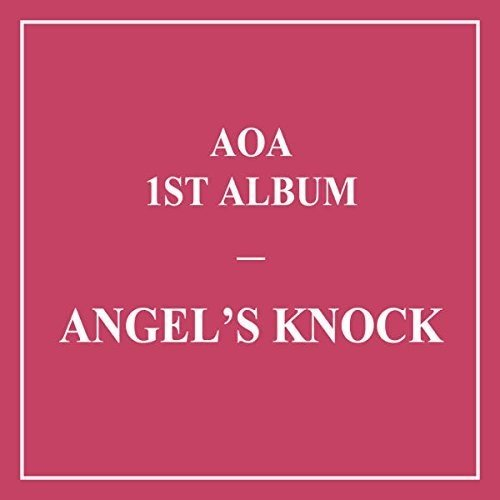 CD : Aoa - Angel's Knock (Version A) (Asia - Import)
