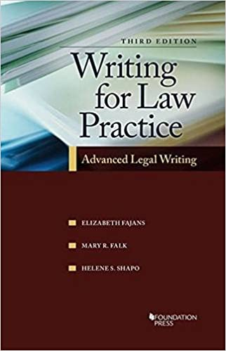 Writing for law practice advanced legal writing 3d coursebook writing for law practice advanced legal writing 3d coursebook elizabeth fajans mary falk helene shapo 9781609304447 amazon books fandeluxe