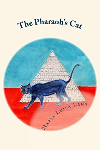 The Pharaoh\'s Cat: Maria Luisa Lang: 9780996335201: Amazon.com: Books