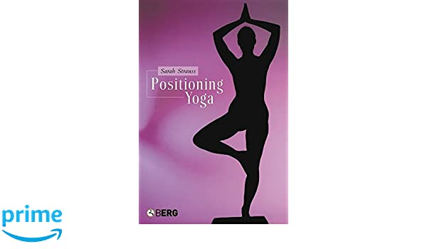 Positioning Yoga: Balancing Acts Across Cultures: Amazon.es ...