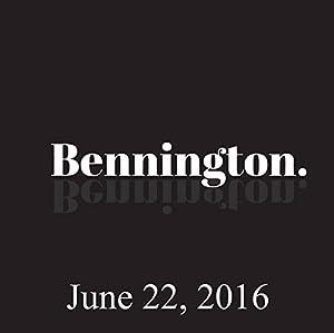 Bennington, Nick DiPaolo, June 22, 2016 Radio/TV Program