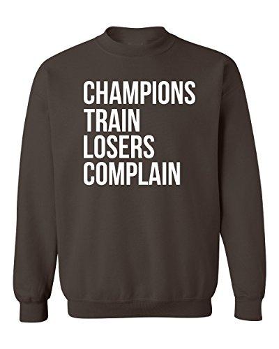 Champions Train Losers Complain Athletic Crewneck Sweatshirt Dark Grey XLarge