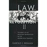 Law and Revolution: v. 2: The Impact of the Protestant Reformation in the Western Legal Tradition