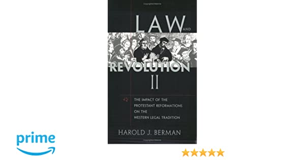Amazon law and revolution ii the impact of the protestant amazon law and revolution ii the impact of the protestant reformations on the western legal tradition 9780674022300 harold j berman books fandeluxe Images