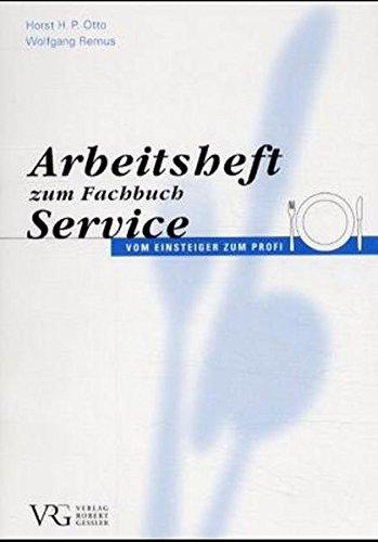 Service, Arbeitsheft Taschenbuch – 1. Januar 1999 Horst H Otto Wolfgang Remus Verlag Robert Gessler 3861360373