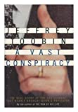 img - for A Vast Conspiracy book / textbook / text book