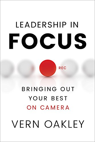 Leadership in Focus: Bringing Out Your Best on - Oakley Corporate