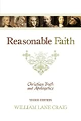 Reasonable Faith: Christian Truth and Apologetics Paperback