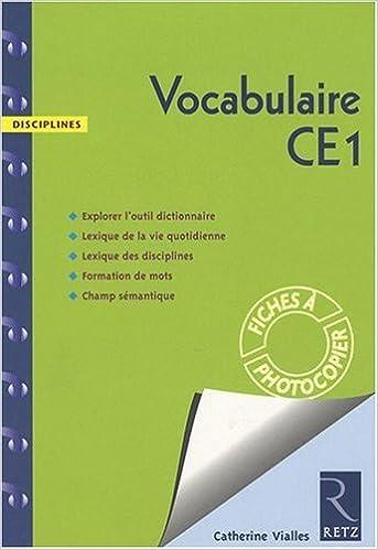 Pdf ebook téléchargement gratuit Vocabulaire CE1 : Fiches à photocopier 272562844X in French PDF DJVU FB2