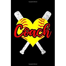 Coach: Softball Coach Notebook Blank Lined College Rule Journal