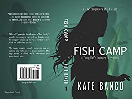 Fish Camp: A Young Girl's Journey to Freedom (A Sara Rodriguez Mystery Book 1) by [Banco, Kate]