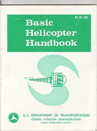 Basic helicopter handbook faa reprints series united states basic helicopter handbook faa reprints series united states federal aviation administration 9781560270041 amazon books fandeluxe Images