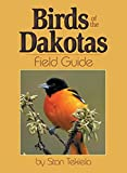 Birds of Dakotas Field Guide (Bird Identification Guides)