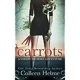 Carrots: A Shelby Nichols Adventure