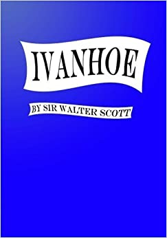 Ivanhoe (Large Print) by Sir Walter Scott (2013-02-12)