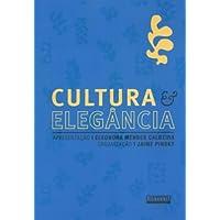 Cultura e elegância