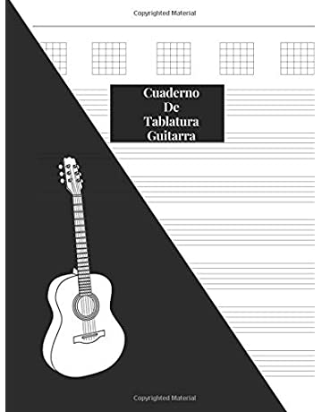 Cuaderno De Tablatura Guitarra: Guitarra Seis Cuerdas: (Spanish Edition) 200 Paginas Con