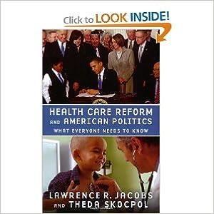 Health Care Reform and American Politics bySkocpol