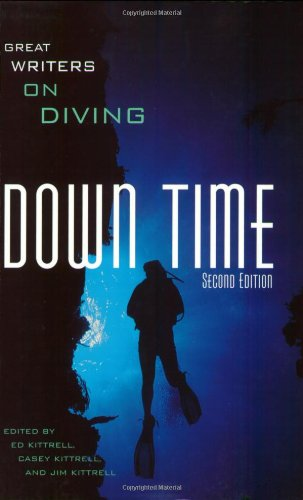 Down Time: Great Writers on Diving