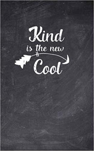 Kind is the New Cool: Small Kindness Notebook, Lined Blank ...