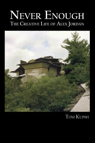 Download Never Enough: The Creative Life of Alex Jordan pdf