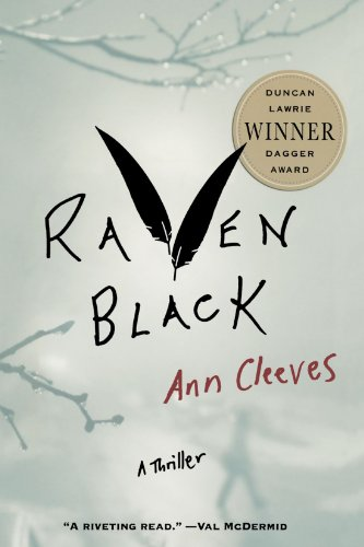 Raven Black: Book One of the Shetland Island Mysteries