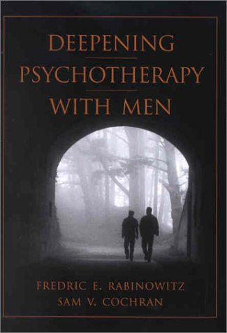 Deepening Psychotherapy With Men
