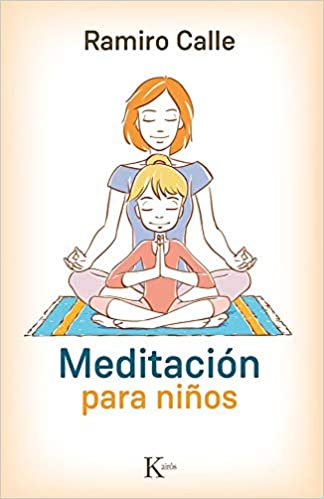 Meditación Para Niños Psicología Spanish Edition Calle Ramiro 9788499884974 Books