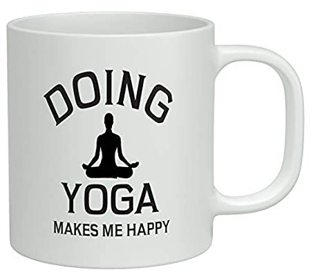 Doing Yoga Makes me Happy Coffee Mug 11 Oz Ceramic Tea Cup ...