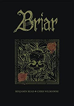 Briar Vol. 1 by [Read, Benjamin]