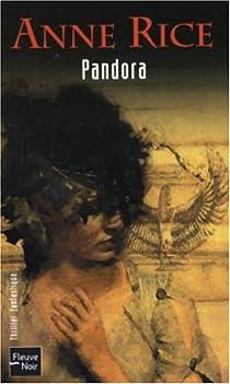 Les Nouveaux Contes des vampires, tome 1 : Pandora par Rice
