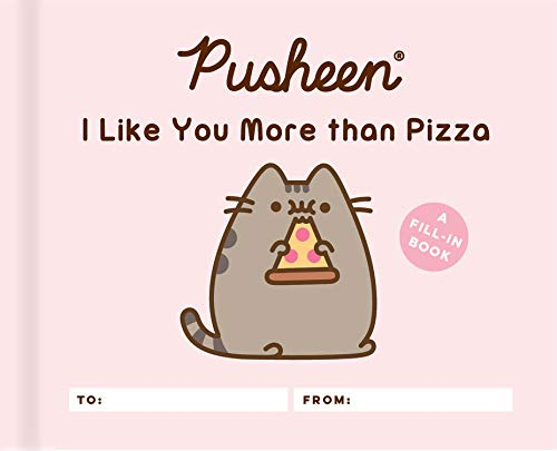 Amazon.com: Pusheen: I Like You More than Pizza: A Fill-In ...