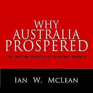 Why Australia Prospered Audiobook