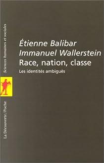 Race, nation, classe : Les identités ambiguës par Balibar