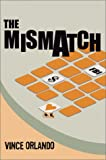 The Mismatch, Vince Orlando, 1588510387