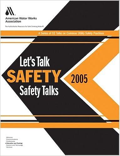 Let's Talk Safety --2005 Safety Talks: AWWA Staff