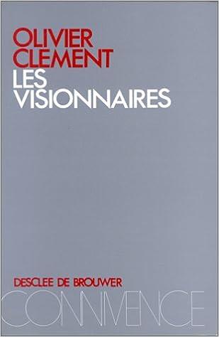 Les visionnaires : Essai sur le dépassement du nihilisme pdf