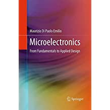 Microelectronics: From Fundamentals to Applied Design