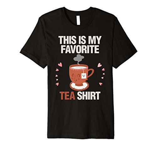 Funny Favorite Tea Shirt Hot Tea Mug Lovers Pun Gift